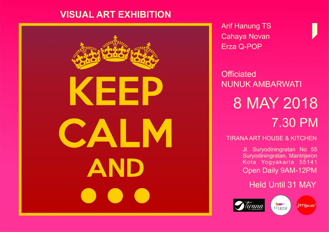 Pameran Seni upa Keep Calm And