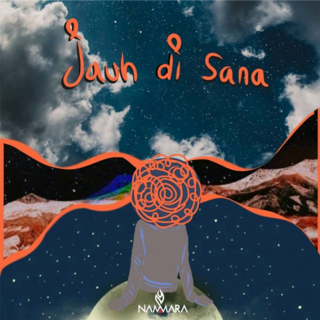 "Artwork Mini Album Nammara ""Jauh di Sana"""