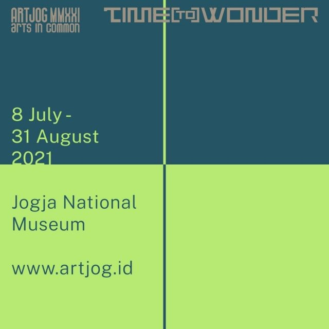 ARTJOG MMXXI: Arts in Common - Time (to) Wonder